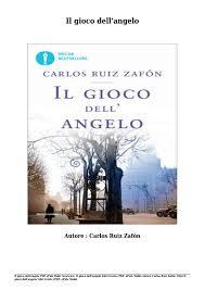 Scaricare il gioco dell'angelo libri gratis (pdf, epub, mobi) di ...