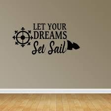 Nautical Dreams Set Sail Vinyl Wall Decals Vinyl Decals Nursery Decal Kids Room Pc205 Walmart Com Walmart Com
