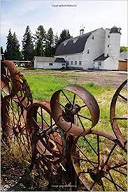 Wagon Wheel Fence With Artisan Barn Palouse Washington Usa Journal 150 Page Lined Notebook Diary Creations Cs 9781542830027 Amazon Com Books