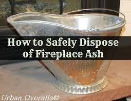 how to safely dispose of fireplace ash