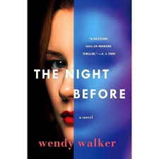 The Night Before - By Wendy Walker (Hardcover) : Target