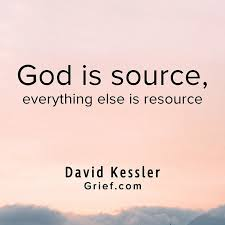 com god is source everything else is resource quotes
