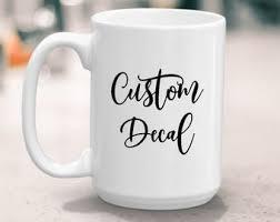 Mug Decal Etsy