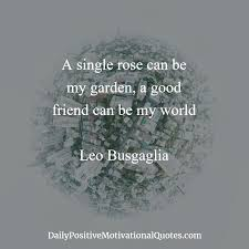 daily positive quotes friendship daily positive quotes