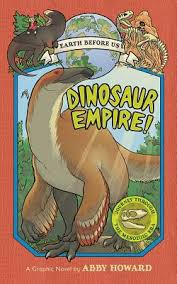 Dinosaur Empire! (Earth Before Us #1): Journey through the Mesozoic Era |  IndieBound.org