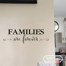 Families Are Forever Vinyl Wall Decal Family Photo Wall Decal Foyer Living Room Entry Way Feature Wall Wording Vinyl Lettering