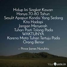 hidup ini singkat kawan quotes writings by prince james