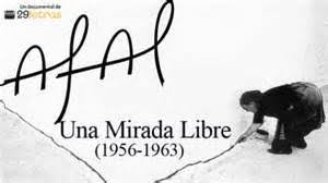 AFAL, UNA MIRADA LIBRE (1956-1963) Narra la historia del Grupo Afal, un colectivo de jóvenes fotógrafos, impulsado y aglutinado desde la olvidada Almería de los años 50 por Carlos Pérez Siquier y José María Artero, que revolucionó y cambió el rumbo de la estancada fotografía española.