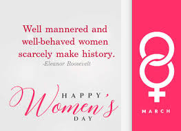 international women s day quotes happy womens day sayings