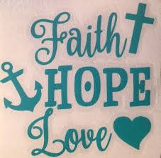 Faith Hope Love Decal For Your Yeti Rambler Tumbler Sticker Laptop Cross Faith Hope Love Tumbler Stickers Hope Love