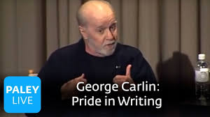 George Carlin - Pride in Writing (Paley Center, 2008) - YouTube