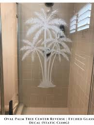 Oval Palm Tree Center Static Cling In 2020 Glass Decals Door Coverings Etched Glass Windows