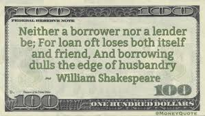 william shakespeare loans hurt friendship money quotes daily