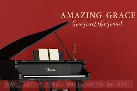 Amazing Grace How Sweet The Sound Vinyl Wall Decals Music Room Decor