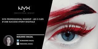 nyx professional makeup les 5 clés d
