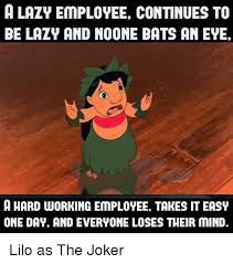 a lazy employee continues to be lazy and noone bats an eye a hard