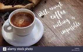monday coffee quotes stock photos monday coffee quotes stock