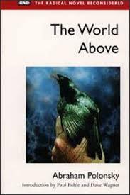 UI Press | Abraham Polonsky | The World Above