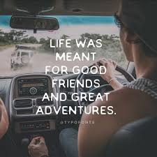 friendship quotes less known travel quotes to inspire you to