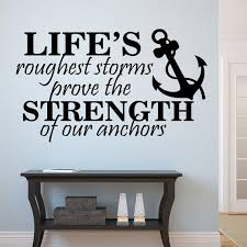 Nautical Motivational Wall Decal Strength Of Anchors Etsy