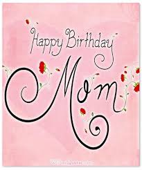 heartfelt mother s birthday wishes by wishesquotes