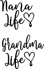 Nana Life Or Grandma Life Iron On Decal By Vinylexpress On Etsy Cricut Stencil Template Nana Quotes