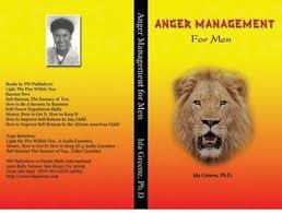 Anger Management Skills for Men (book) by Ida Greene Ph.D on AuthorsDen