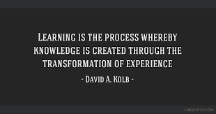 learning is the process whereby knowledge is created through the
