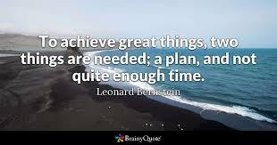 leonard bernstein to achieve great things two things