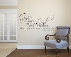 Give Thanks To The Lord Bible Verse Wall Stickers