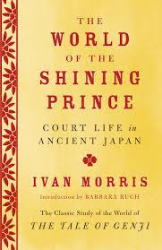 The World of the Shining Prince by Ivan Morris: 9780345803900 |  PenguinRandomHouse.com: Books