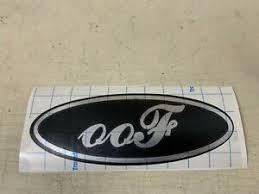 Chrome Black Oof Name Plate Vinyl Decal Ford Spoof Sticker Emblem Ranger F150 Ebay