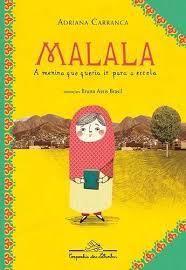 Malala - A Menina Que Queria Ir Para A Escola - Adriana Carr - R$ 38,00 em  Mercado Livre