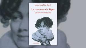La Comtesse de Ségur : un destin romanesque Archives | Chouette ...