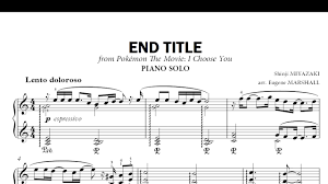 Pokemon Movie: I Choose You, End Title Piano Music - YouTube