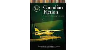 Canadian Fiction: A Guide to Reading Interests by Sharron Smith