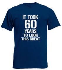 t shirt 60th birthday gifts present