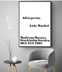 andy warhol poster print andy warhol all is pretty quote