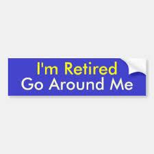 Retirement Bumper Stickers Decals Car Magnets Zazzle