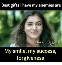 best gifts i have my enemies are girly quotes my smile my success