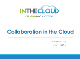 Collaborating in the Cloud/Ina Smith