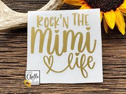 Mimi Decal Mimi Life Decal Rock N The Mimi Life Decal Etsy In 2020 Tumbler Decal Vinyl Decals Bottle Decals