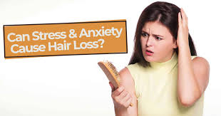 can stress anxiety cause hair loss