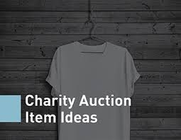 10 charity auction item ideas that