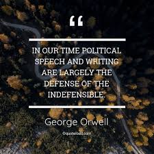 in our time political speech and writ george orwell about time