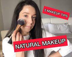 5 makeup tips for a natural makeup look