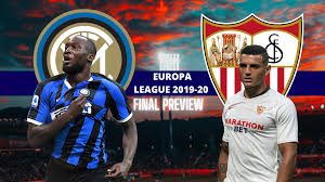Europa League 2019–20 Final Preview — Sevilla vs Inter Milan | by Vadims  Mikeļevičs | Aug, 2020