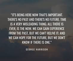 great inspirational quotes about the past and making a great