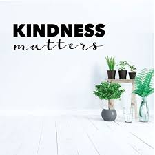 Amazon Com Kindness Wall Decal Matters Inspirational Quote Vinyl Sticker Art Decoration For Home Decor Bedroom Classroom Decoration Handmade