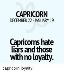 capricorn capricorns hate liars and those